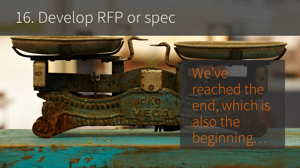 16. Develop RFP or spec