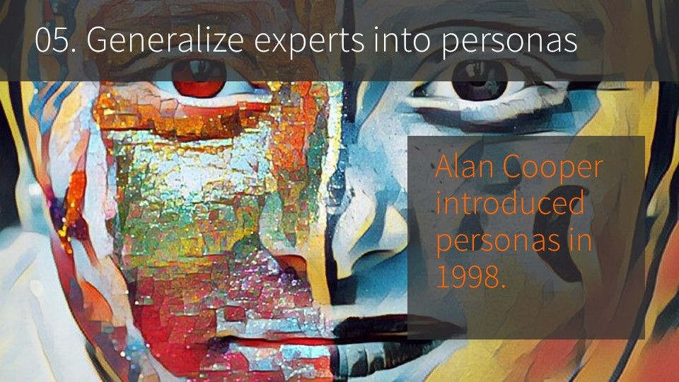 05. Generalize experts into personas